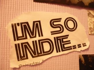 i'm so indie.jpg