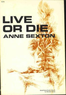 live or die anne sexton.jpg