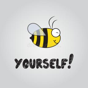 bee yourself.jpg