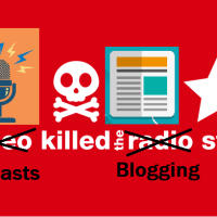 Podcasts Killed the Blogging Star