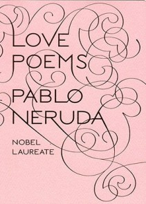 love poems neruda