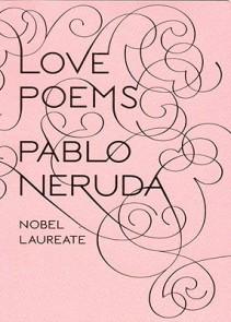 love poems neruda